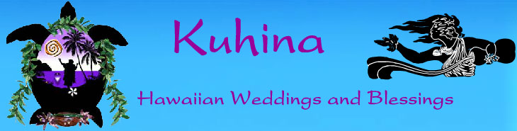 Kuhina Hawaiian Weddings on Maui